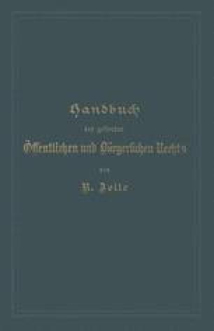 Handbuch des geltenden Öffentlichen und Bürgerlichen Rechts