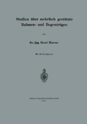 Studien über mehrfach gestützte Rahmen- und Bogenträger
