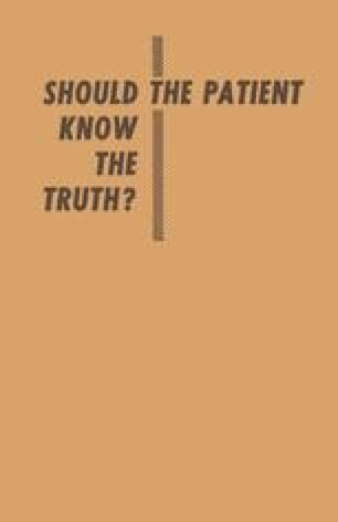 Should the Patient Know the Truth?