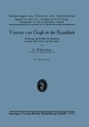Vincent van Gogh in der Krankheit