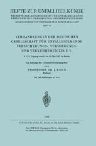 Verhandlungen der Deutschen Gesellschaft für Unfallheilkunde Versicherungs-, Versorgungs- und Verkehrsmedizin E. V.