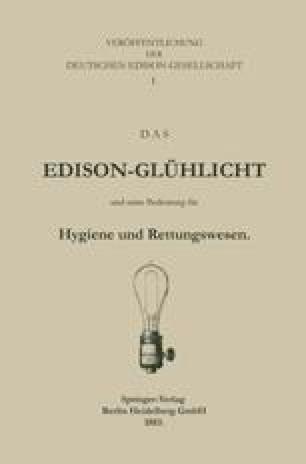 Das Edison-Glühlicht und seine Bedeutung für Hygiene und Rettungswesen