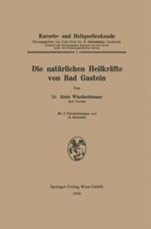 Die natürlichen Heilkräfte von Bad Gastein