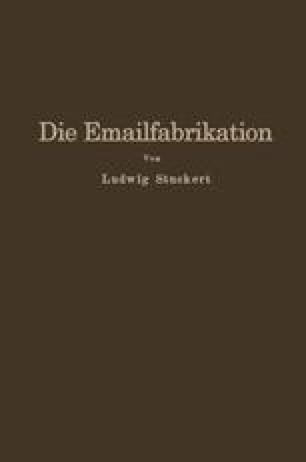 Die Emailfabrikation