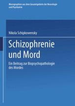 Schizophrenie und Mord