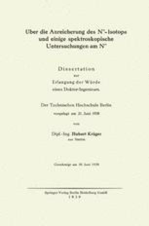 Über die Anreicherung des N15-Isotops und einige spektroskopische Untersuchungen am N15