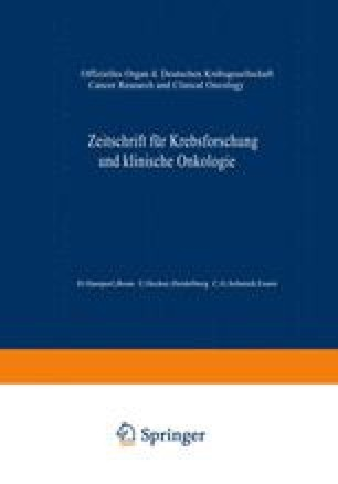 Zeitschrift für Krebsforschung und klinische Onkologie / Cancer Research and Clinical Oncology