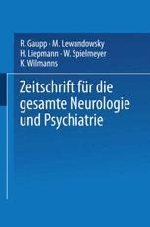 Zeitschrift für die gesamte Neurologie und Psychiatrie