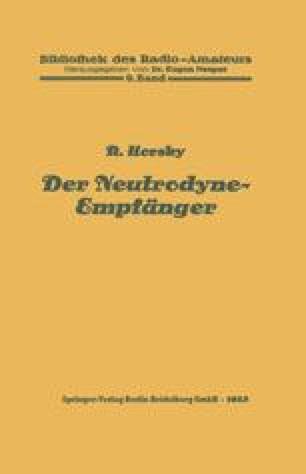 Der Neutrodyne-Empfänger