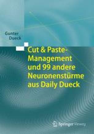 Cut & Paste-Management und 99 andere Neuronenstürme aus Daily Dueck