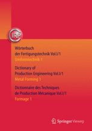 Wörterbuch der Fertigungstechnik. Dictionary of Production Engineering. Dictionnaire des Techniques de Production Mécanique Vol. I/1