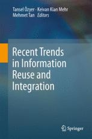 Recent Trends in Information Reuse and Integration