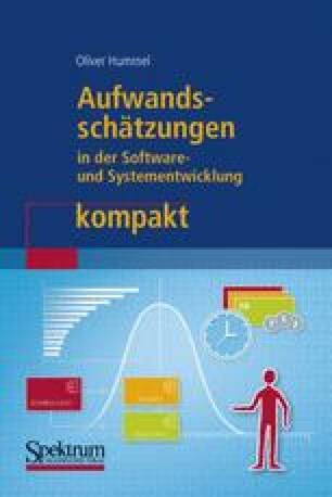 Aufwandsschätzungen in der Software- und Systementwicklung kompakt