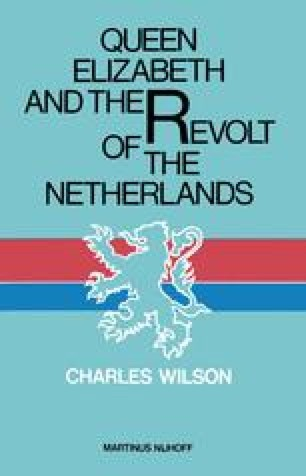 Queen Elizabeth and the Revolt of the Netherlands