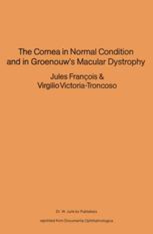 The Cornea in Normal Condition and in Groenouw's Macular Dystrophy