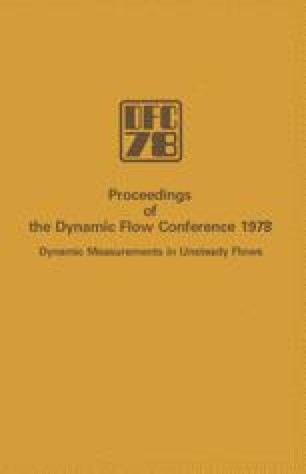 Proceedings of the Dynamic Flow Conference 1978 on Dynamic Measurements in Unsteady Flows