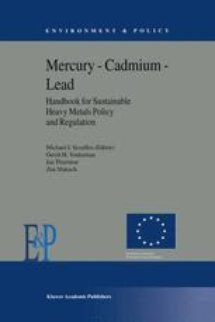 Mercury — Cadmium — Lead Handbook for Sustainable Heavy Metals Policy and Regulation
