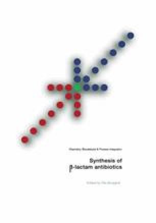 Synthesis of β-Lactam Antibiotics