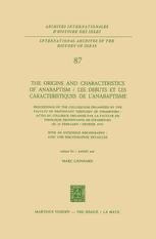 The Origins and Characteristics of Anabaptism / Les Debuts et les Caracteristiques de l'Anabaptisme