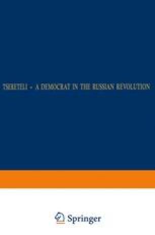 Tsereteli — A Democrat in the Russian Revolution