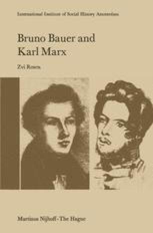 Bruno Bauer and Karl Marx