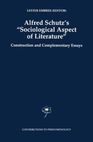 "Alfred Schutz's ""Sociological Aspect of Literature"""