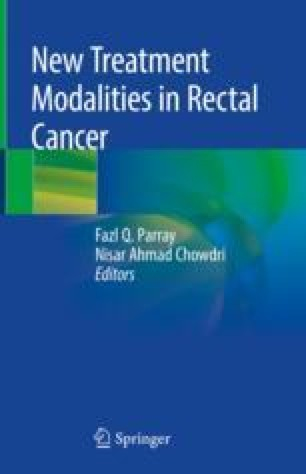 New Treatment Modalities In Rectal Cancer Springerlink