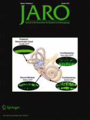 Journal of the Association for Research in Otolaryngology