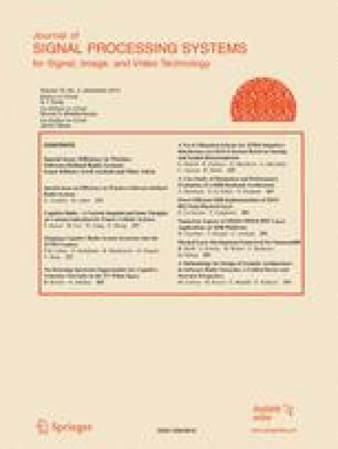 Journal of VLSI signal processing systems for signal, image and video technology