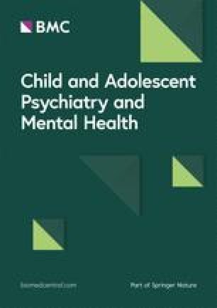 Child and Adolescent Psychiatry and Mental Health