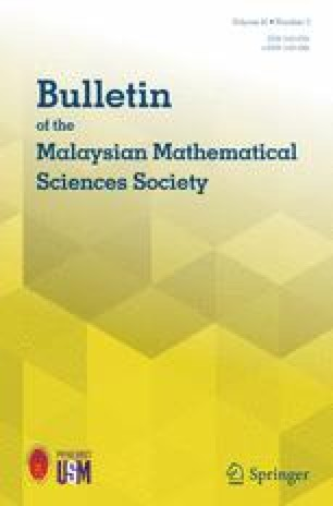 Bulletin of the Malaysian Mathematical Sciences Society