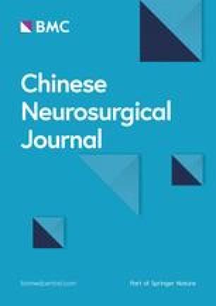 Chinese Neurosurgical Journal