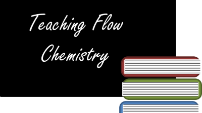 Scheme for Teaching Flow Chemistry