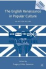 The English Renaissance in Popular Culture