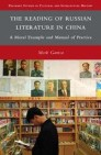 The Reading of Russian Literature in China