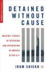 Detained without Cause