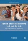 Racism and Education in the U.K. and the U.S.