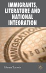 Immigrants, Literature and National Integration