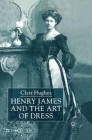 Henry James and the Art of Dress