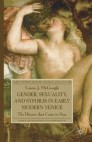 Gender, Sexuality, and Syphilis in Early Modern Venice