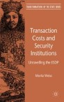 Transaction Costs and Security Institutions