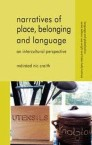 Narratives of Place, Belonging and Language