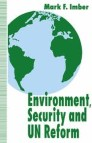 Environment, Security and UN Reform