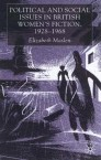 Political and Social Issues in British Women's Fiction, 1928–1968