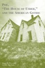 """Poe, """"The House of Usher,"""" and the American Gothic"""