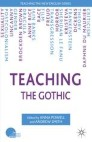 Teaching the Gothic