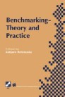 Benchmarking — Theory and Practice