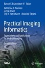 Practical Imaging Informatics