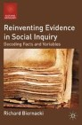 Reinventing Evidence in Social Inquiry