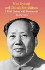 Mao Zedong and China's Revolutions
